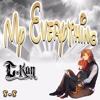 My Everything - C Kan ft Damon Reel