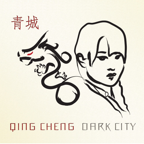 Qing Cheng/Dark City