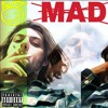 MAD (Prod. By Cxdy)