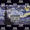 Blurry Vision - Van Gogh (Prod by.  Quincy Washington)