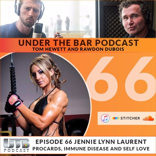 Jennie Lynn-Laurent - Special guest on Ep. 66 of Under the Bar Podcast