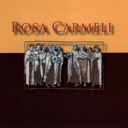 Rosa Carmeli - chorały karmelitańskie