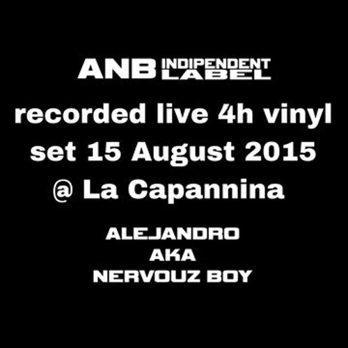 recorded live 4h vinyl set 15 August 2015 @ La Capannina