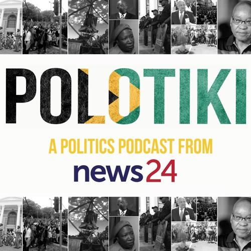 POLOTIKI: A politics podcast from News24 by News24 | Free