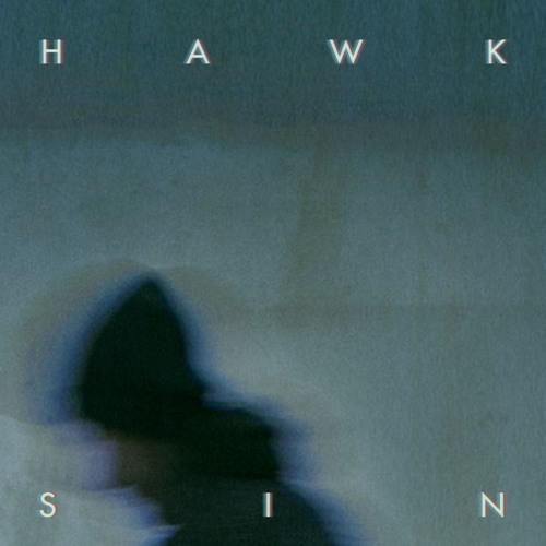 HAWK - 'Sin' - MP3 - 14/7 - Veta Records/iTunes