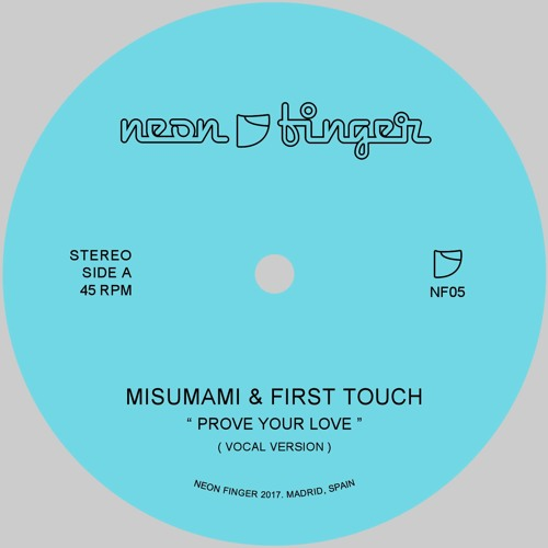 A. Misumami & First Touch - Prove Your Love (Vocal Version) - NF05