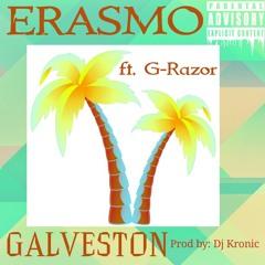 GALVESTON (feat. G-Razor)🌴
