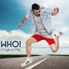 WHO! (Original Mix)