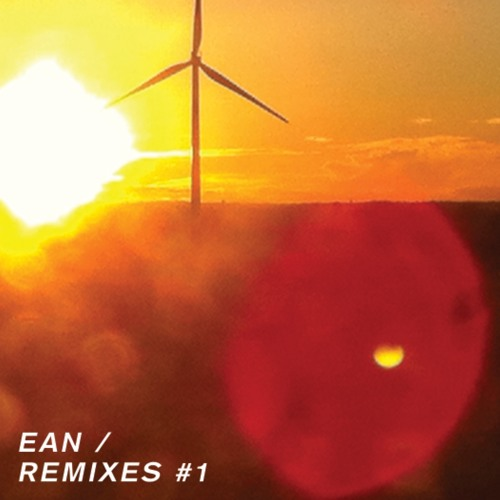 EAN REMIXES #1 (out on july 7th)