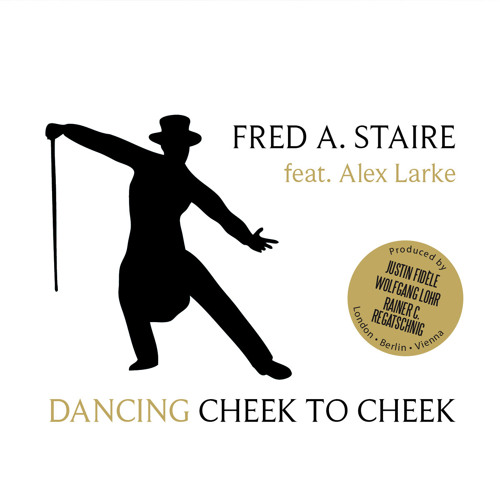 PREMIERE: Fred A. Staire feat. Alex Larke - Cheek to Cheek (Club Mix)