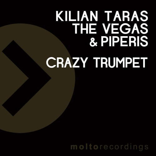 Kilian Taras, The Vegas & Piperis - Crazy Trumpet (Radio Mix)