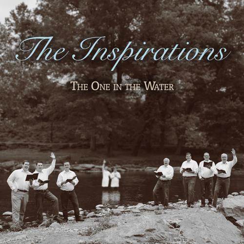 The Inspirations - The One In The Water