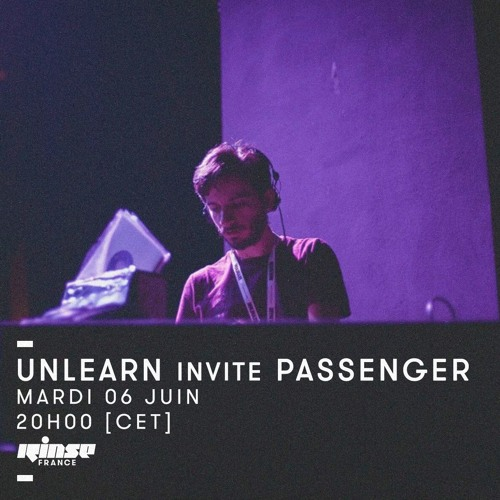 Unlearn Show #26 w/ passEnger (Tabernacle Records, Electronique.it)