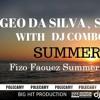 Geo Da Silva, Sean Norvis With Dj Combo & Kizami - SummerTime ( Fizo Faouez Summer Remix 2017 )