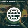 Cherney & TRNWREK - CHERNREKT [Electrostep Network EXCLUSIVE]