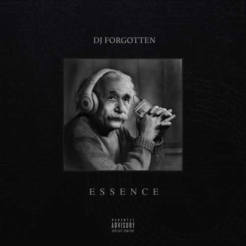 DJ Forgotten's ESSENCE / Hip-hop