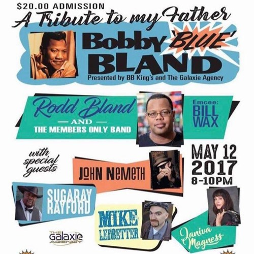 Beale Street Caravan - A Tribute to Bobby Blue Bland - June 7, 2017
