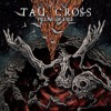 TAU CROSS - What Is A Man