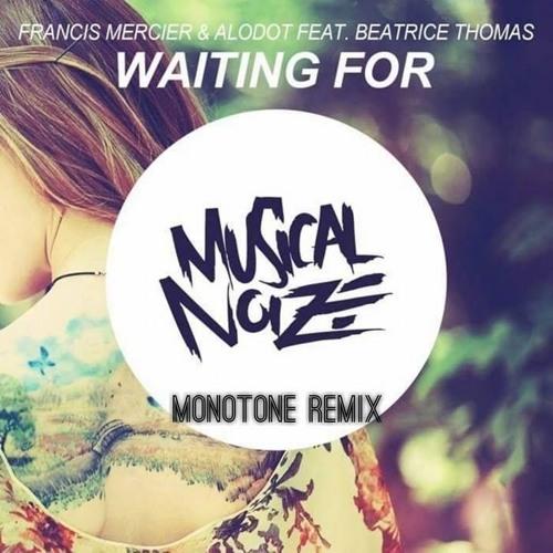 Francis Mercier & Alodot Feat  Beatrice Thomas - Waiting For