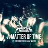 Henry Himself - A Matter Of Time (feat. Babz Wayne & FredrikEric) [Stream on Spotify]