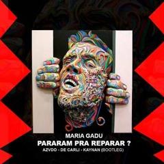 Maria Gadú - Pararam Pra Reparar (AZVDO, De Carli & Kaynan Bootleg)
