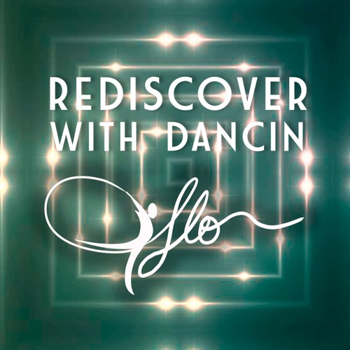 Rediscover with DancinFlo Podcast