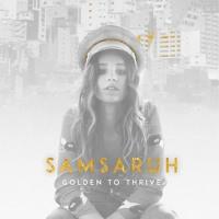 Samsaruh - Golden To Thrive