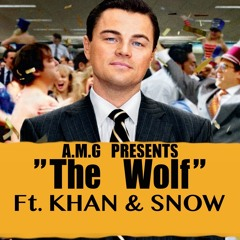 A.M.G - The Wolf ft. KHAN & SNOW (prod. by Sez)