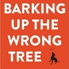 Podcast 628: Barking Up the Wrong Tree with Eric Barker