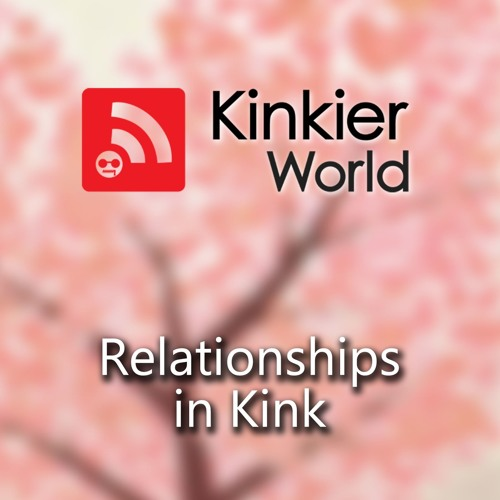 Relationships in Kink