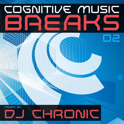 Cognitive Music Breaks Episode 02 - DJ Chronic