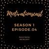 Motivationscast Season.1 EP.04