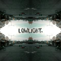 LowLight.