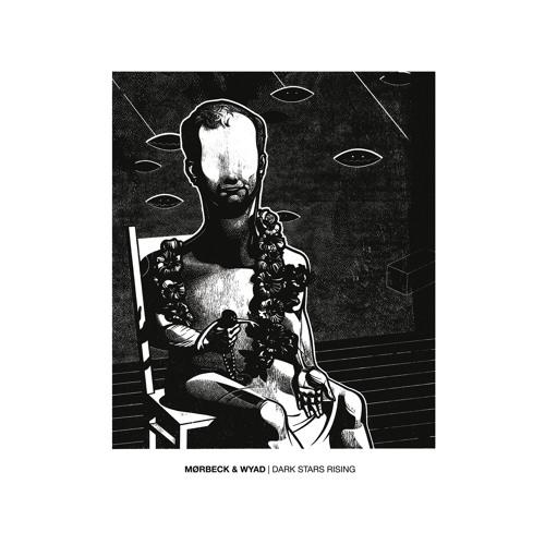 Mørbeck & WYAD - Dark Stars Rising / Double EP (codeislaw013)
