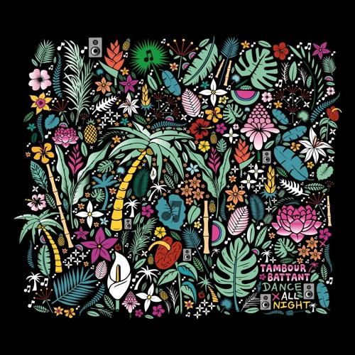 TAMBOUR BATTANT - Dance all night (Album)
