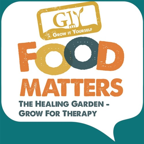 The Healing Garden - Grow For Therapy