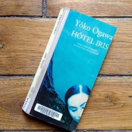 Hôtel Iris, de Yôko Ogawa, lu par Anne Savelli pour L'aiR Nu