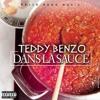 TEDDY BENZO - Dans la sauce