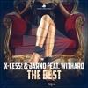 X-Cess! & Jarno Feat. Withard - The Best (Alternative Radio Mix)