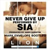 Sia - Never Give Up (WaveFirez Bootleg)