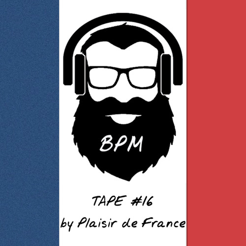 BPM tape #16 by Plaisir de France