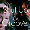 [Tee8(TH) Rap Version] Shut Up And Groove(Ft DEAN & Heize)