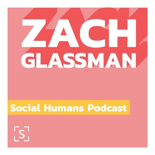 Season 2 EP 7: Zach Glassman