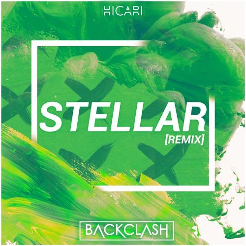 Hicari - Stellar (Backclash Remix)