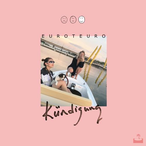 EUROTEURO - Kündigung