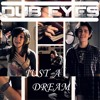 Sam Tsui Ft. Christina Grimmie - Just A Dream (Dub Eyes Remix)