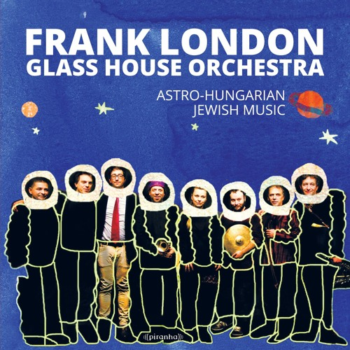 Frank London - Glass House