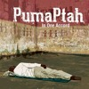 ONE - PUMA PTAH (formerly known as Ras Puma)