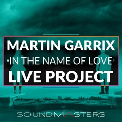 Martin Garrix - In The Name Of Love [FREE ABLETON LIVE PROJECT]