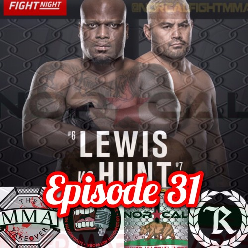 Episode 31: @norcalfightmma Podcast featuring @themmatakeover